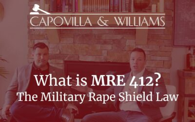 The Military Rape Shield Law (MRE 412)