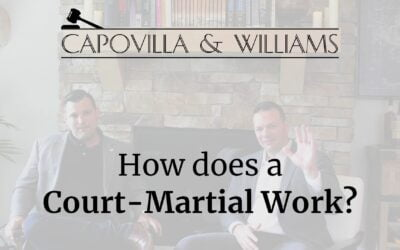Understand the Courts-Martial Process from A-Z